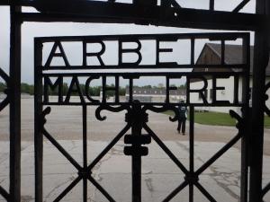 Arbeit Macht Frei - Dachau